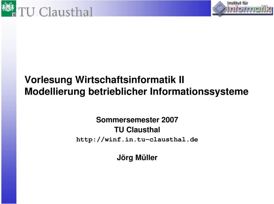 Informationssysteme Sommersemester 2007