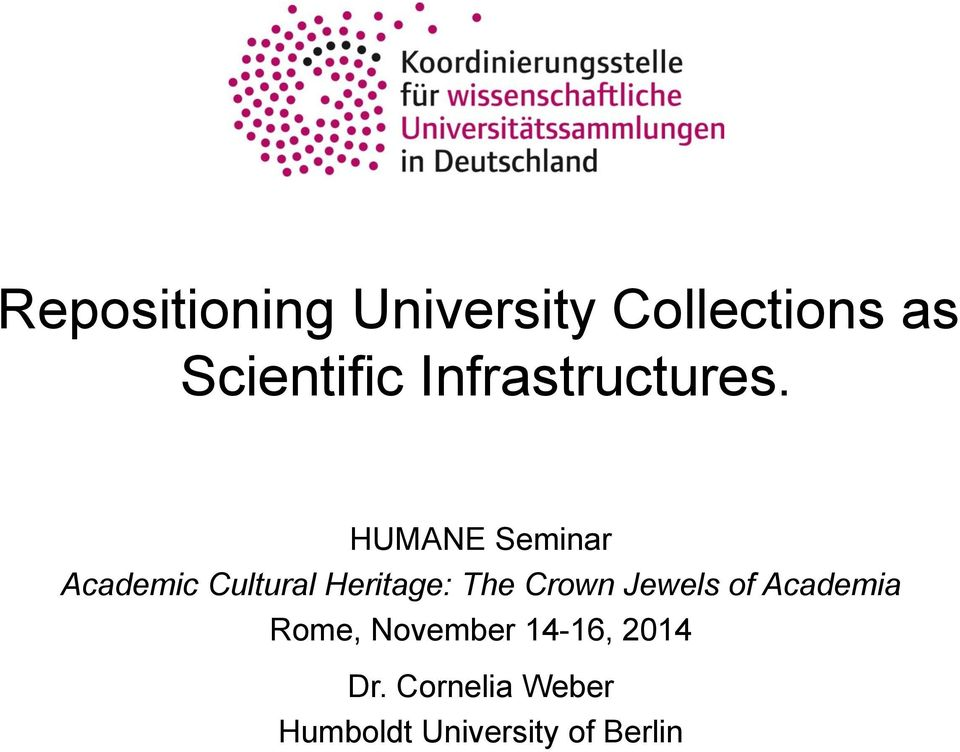 HUMANE Seminar Academic Cultural Heritage: The Crown