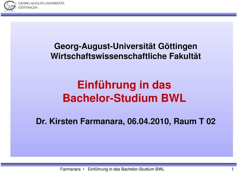 das Bachelor-Studium BWL Dr. Kirsten Farmanara, 06.