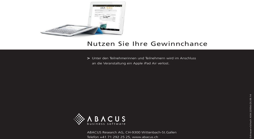 Air verlost. ABACUS Research AG, CH-9300 Wittenbach-St.