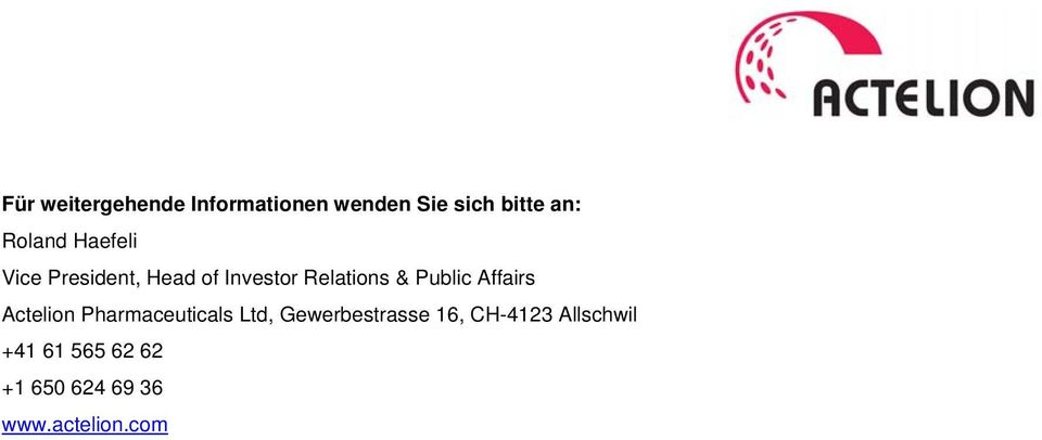 Public Affairs Actelion Pharmaceuticals Ltd, Gewerbestrasse
