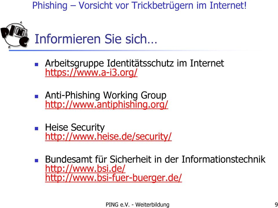 org/ Heise Security http://www.heise.