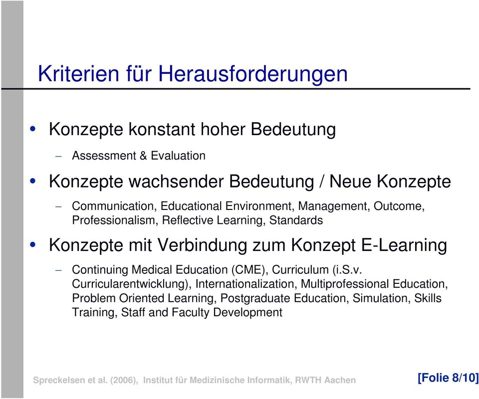 zum Konzept E-Learning Continuing Medical Education (CME), Curriculum (i.s.v.
