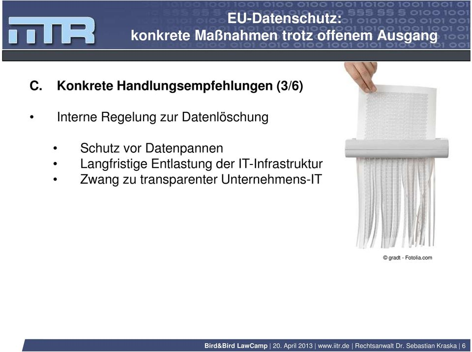 IT-Infrastruktur Zwang zu transparenter Unternehmens-IT gradt -
