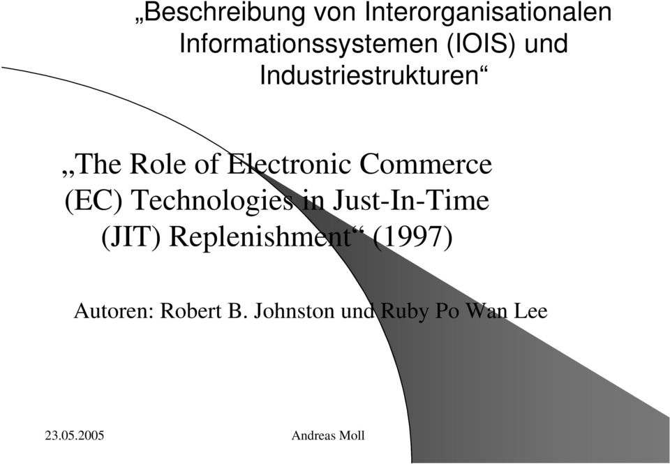Role of Electronic Commerce (EC) Technologies in