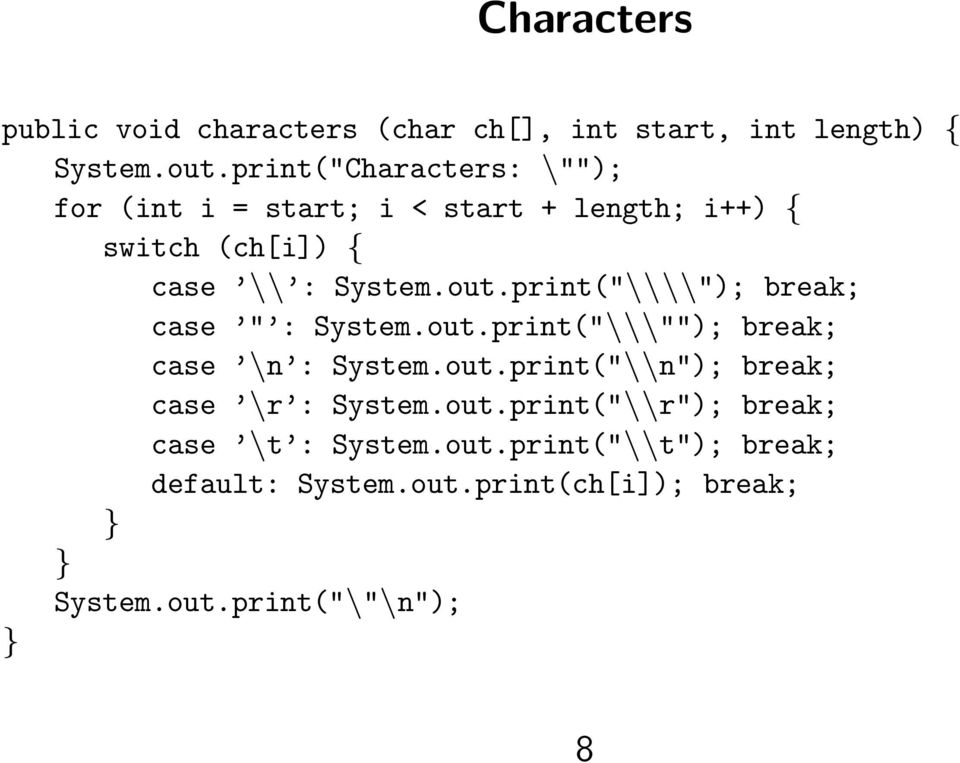 print(""\\""); break; case "" : System.out.print(""\\""""); break; case n : System.out.print(""\n""); break; case r : System.960763?|5d34b17cdda8e5409237f4115e5d2d15|False|UNLIKELY|0.3078387379646301