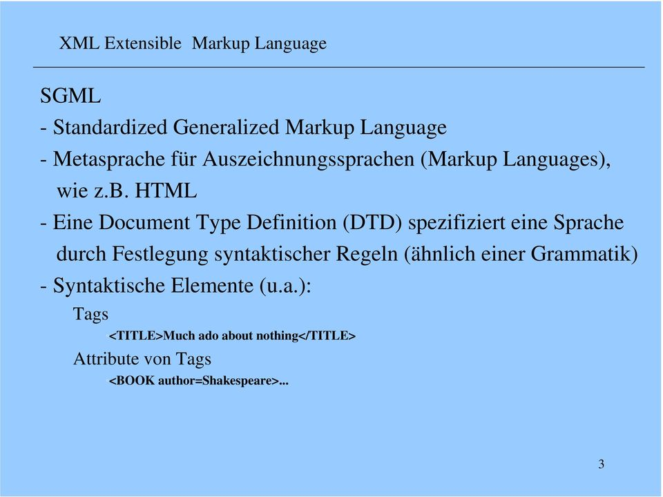 HTML - Eine Document Type Definition (DTD) spezifiziert eine Sprache durch Festlegung