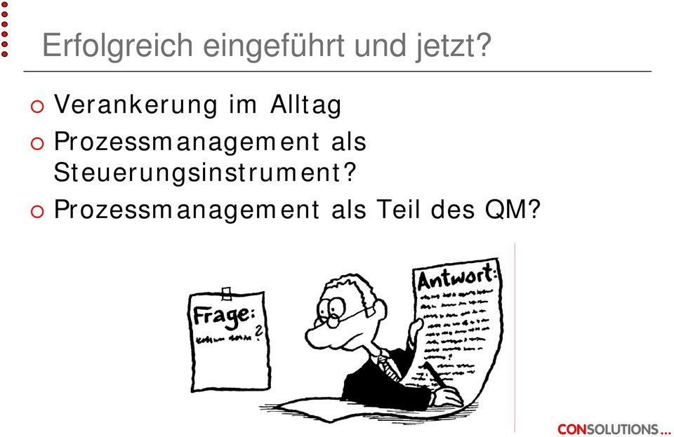 Prozessmanagement als
