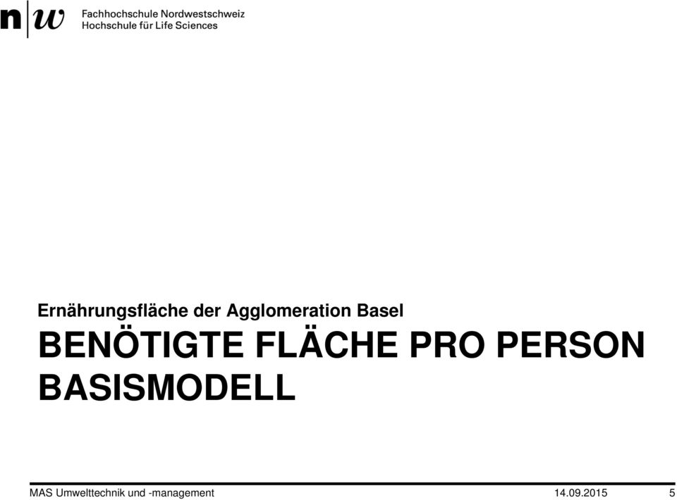 FLÄCHE PRO PERSON BASISMODELL