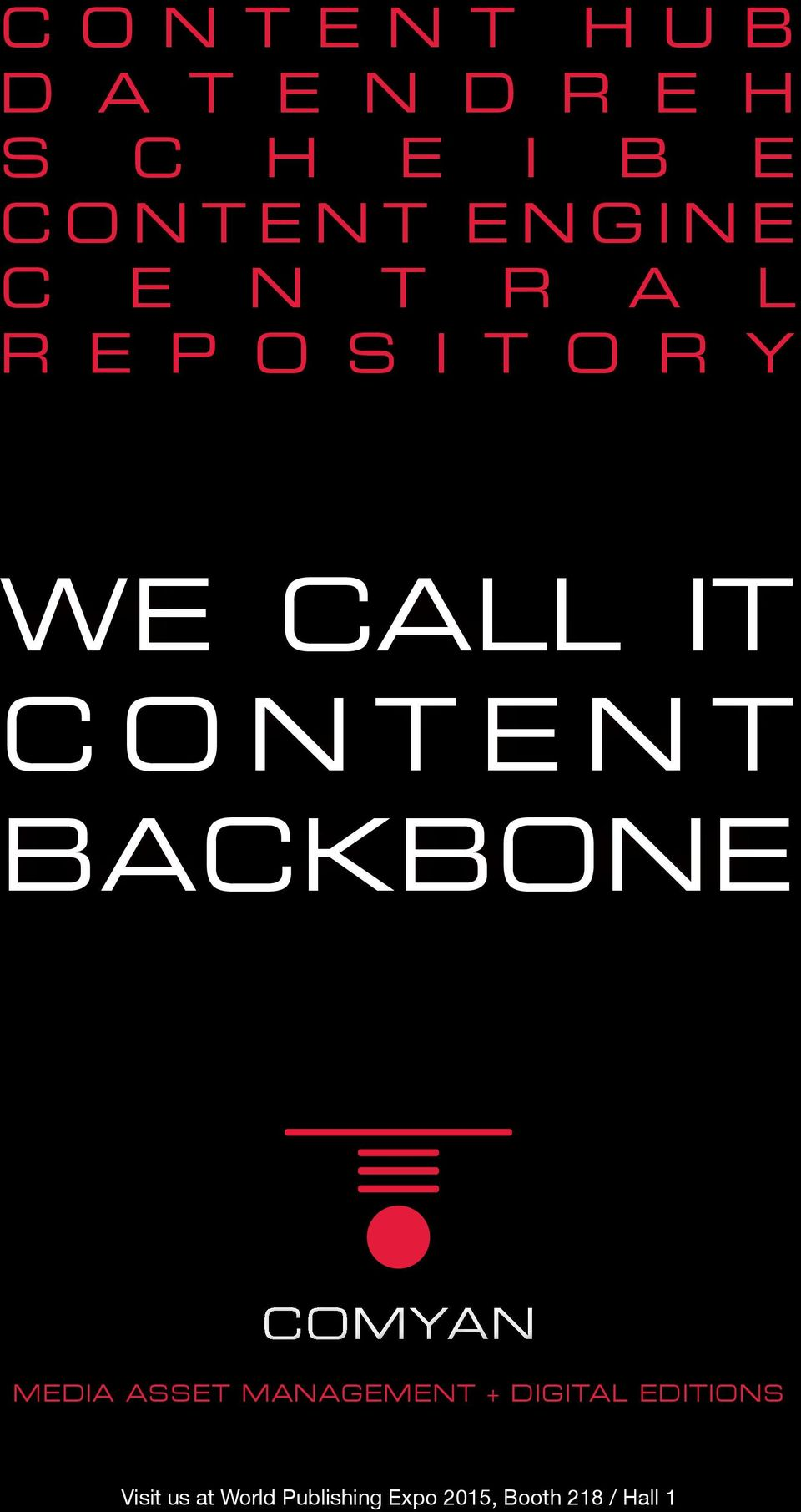 CONTENT BACKBONE MEDIA ASSET MANAGEMENT + DIGITAL