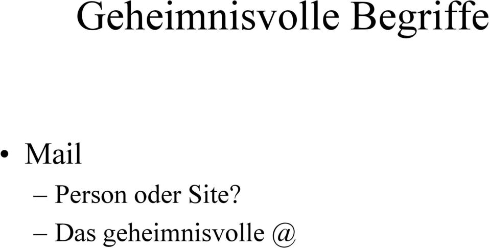 Person oder Site?