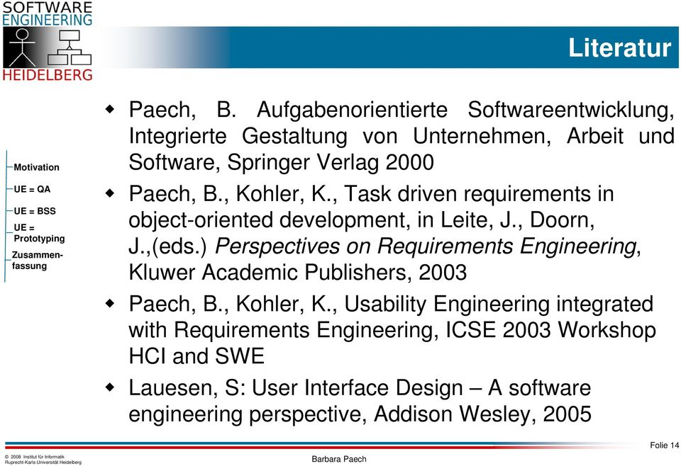 , Kohler, K., Task driven requirements in object-oriented development, in Leite, J., Doorn, J.,(eds.