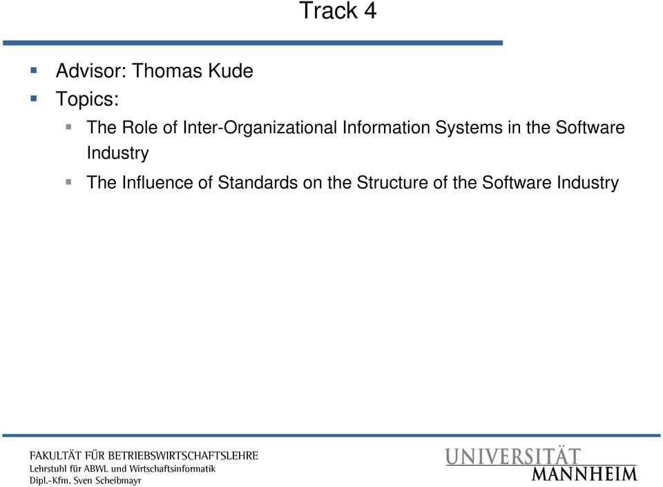 in the Software Industry The Influence of