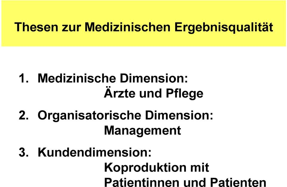 Organisatorische Dimension: Management 3.
