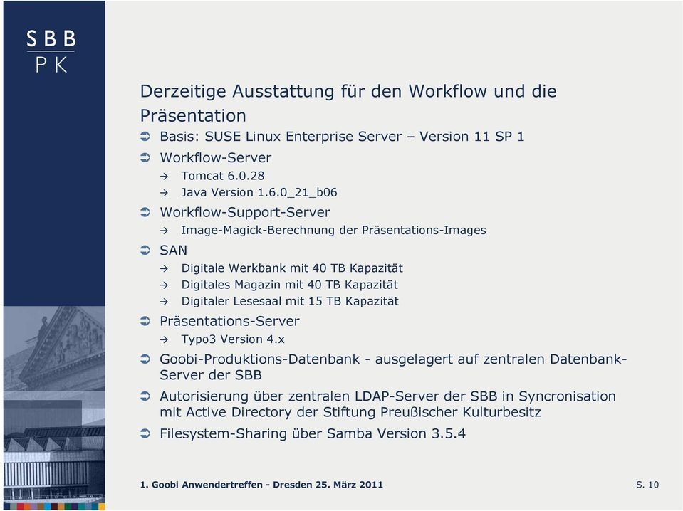 0_21_b06 Workflow-Support-Server Image-Magick-Berechnung der Präsentations-Images SAN Digitale Werkbank mit 40 TB Kapazität Digitales Magazin mit 40 TB Kapazität Digitaler