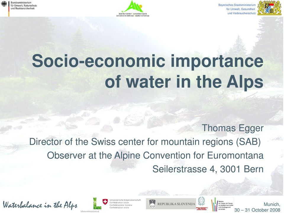 at the Alpine Convention for Euromontana Seilerstrasse 4, 3001