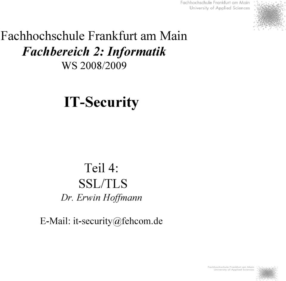 2008/2009 IT-Security Teil 4: