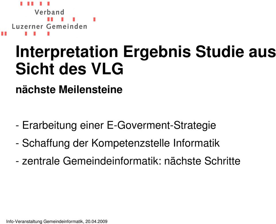 E-Goverment-Strategie - Schaffung der