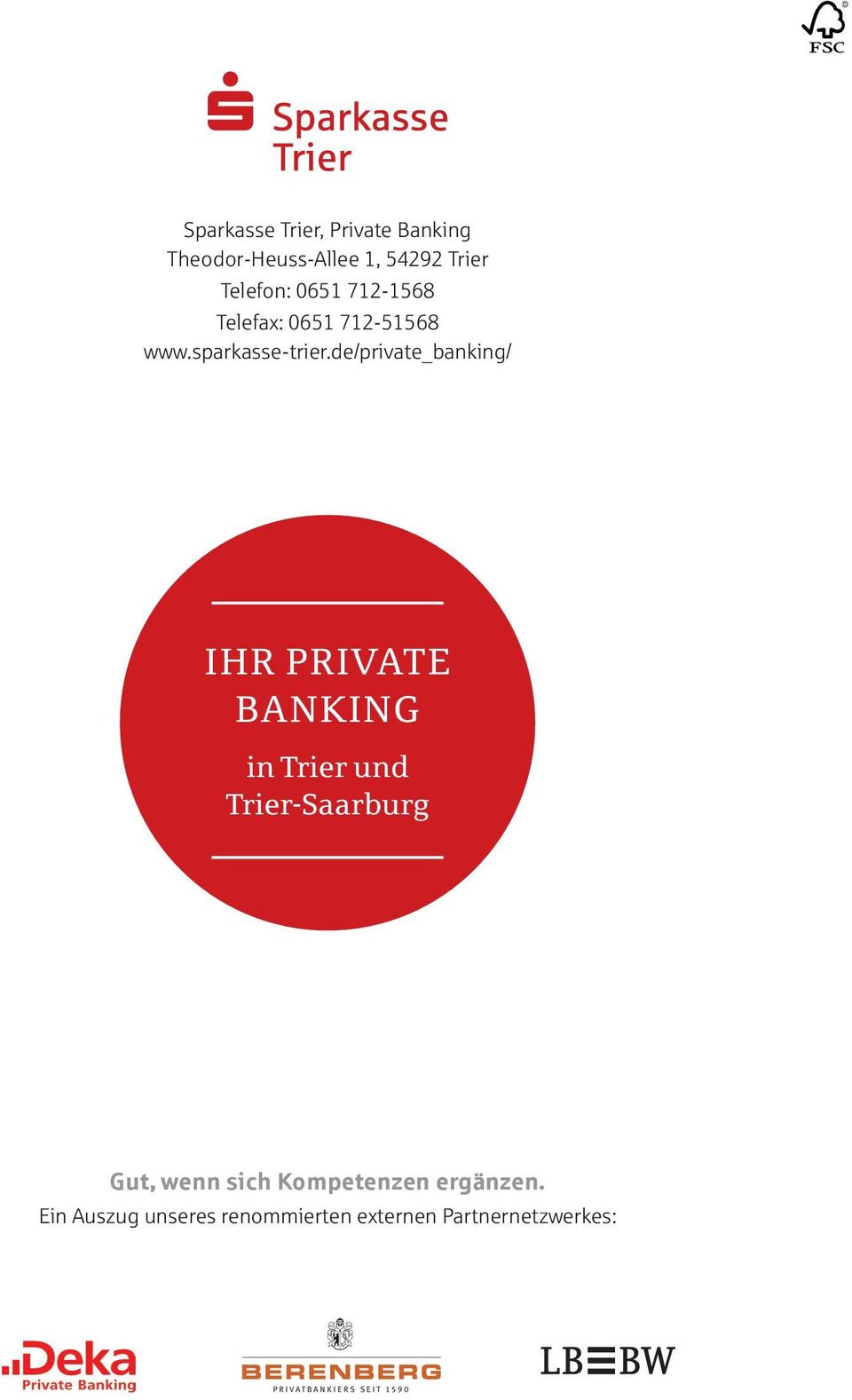 de/private_banking/ IHR PRIVATE BANKING in Trier und Trier-Saarburg Gut,