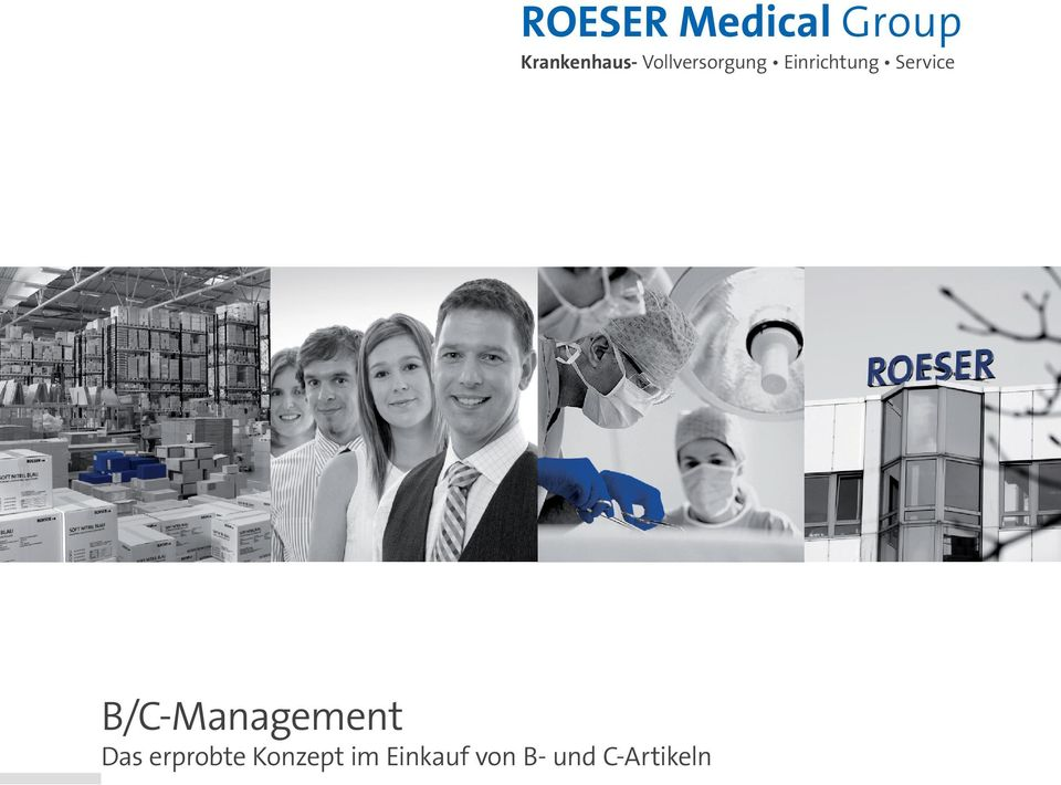 C-Artikeln ROESER Medical Group