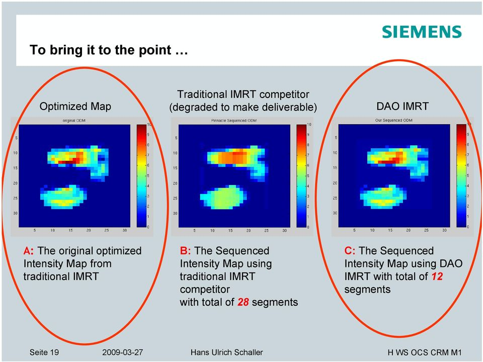 B: The Sequenced Intensity Map using traditional IMRT competitor with total of 28