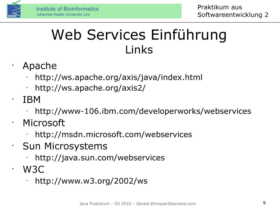 com/developerworks/webservices Microsoft http://msdn.microsoft.