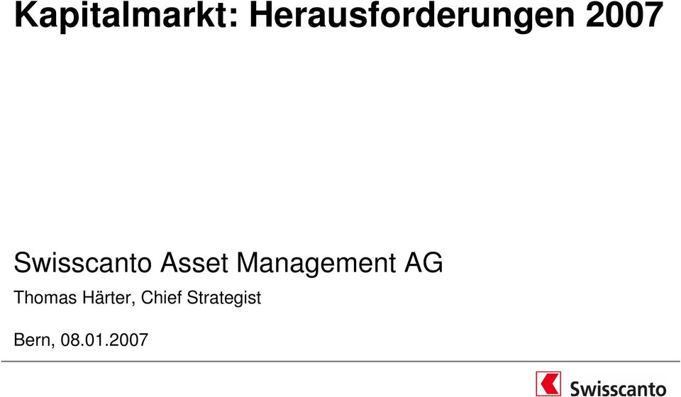 Swisscanto Asset Management