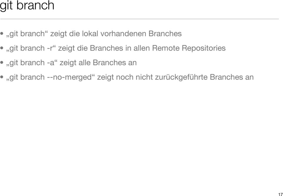 Remote Repositories git branch -a zeigt alle Branches an