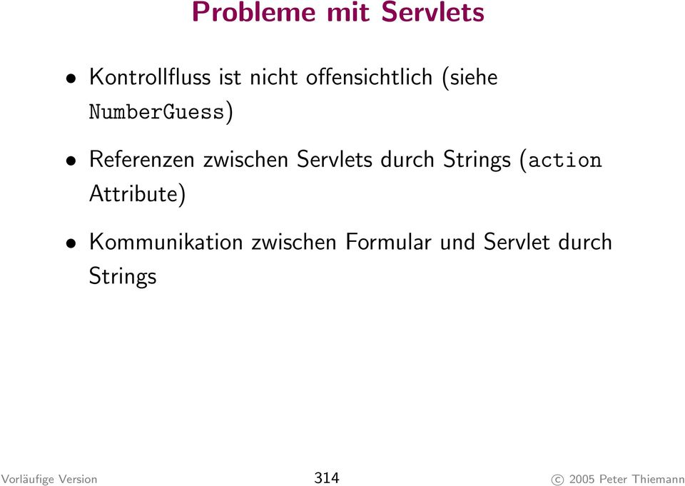 Strings (action Attribute) Kommunikation zwischen Formular