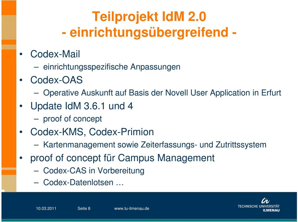 Basis der Novell User Application in Erfurt Update IdM 3.6.