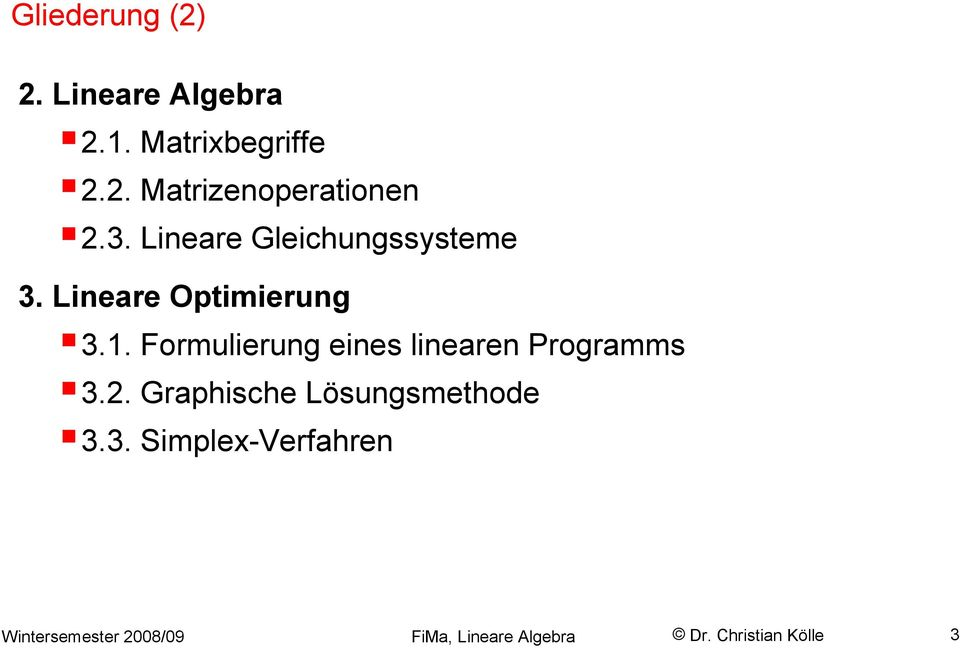 Lieare Optimierug 3.