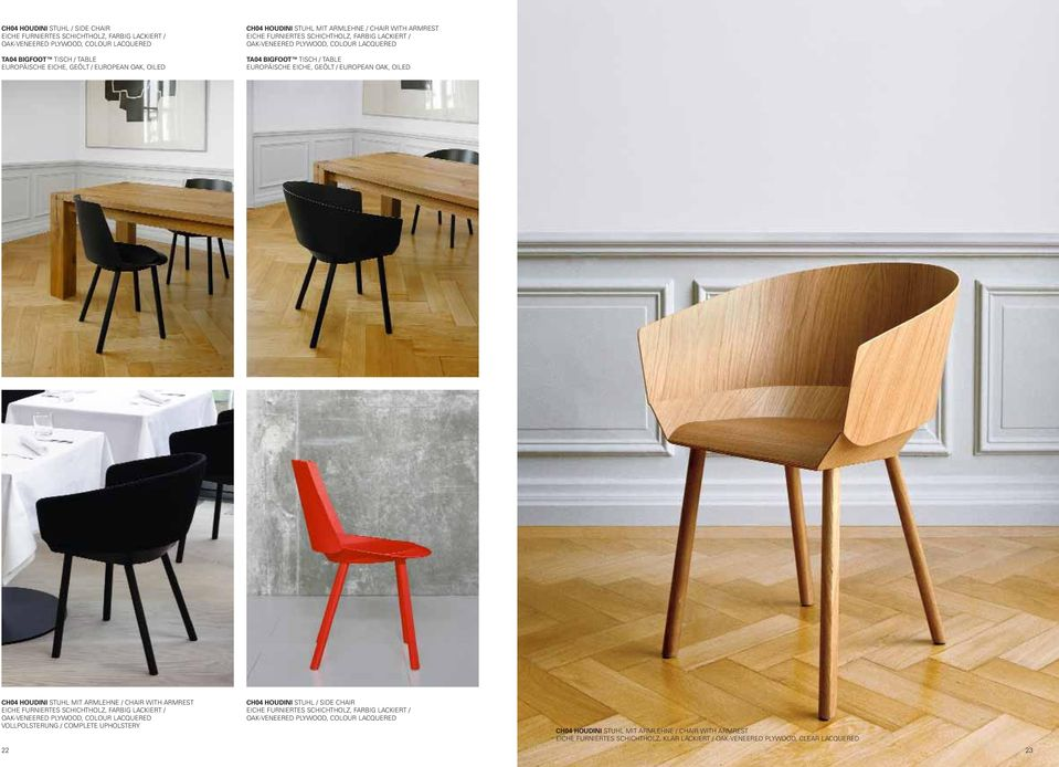 FURNIERTES SCHICHTHOLZ, FARBIG LACKIERT / OAK-VENEERED PLYWOOD, COLOUR LACQUERED VOLLPOLSTERUNG / COMPLETE UPHOLSTERY CH04 HOUDINI STUHL / SIDE CHAIR EICHE FURNIERTES SCHICHTHOLZ, FARBIG