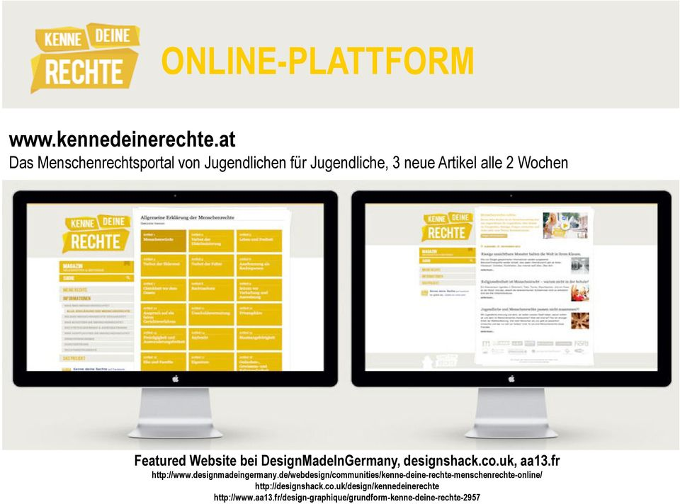 Website bei DesignMadeInGermany, designshack.co.uk, aa13.fr http://www.designmadeingermany.