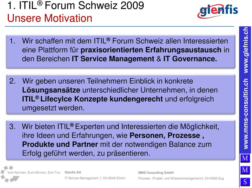 Management & IT Governance. 2.