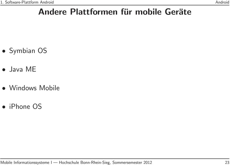 Windows Mobile iphone OS Mobile