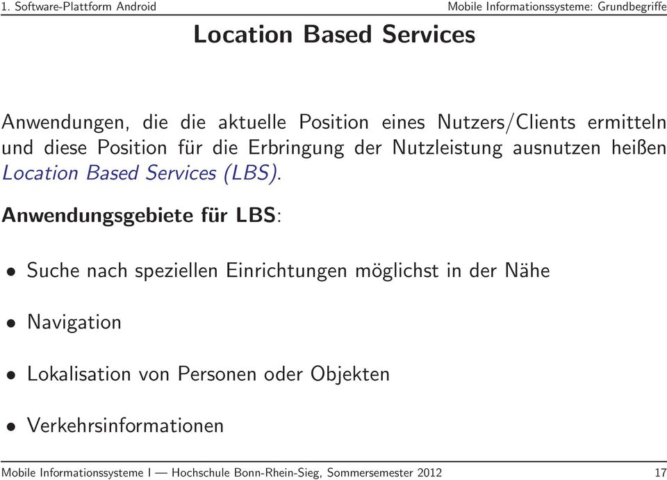 Based Services (LBS).