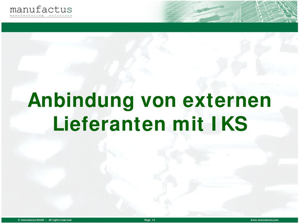 manufactus GmbH All rights