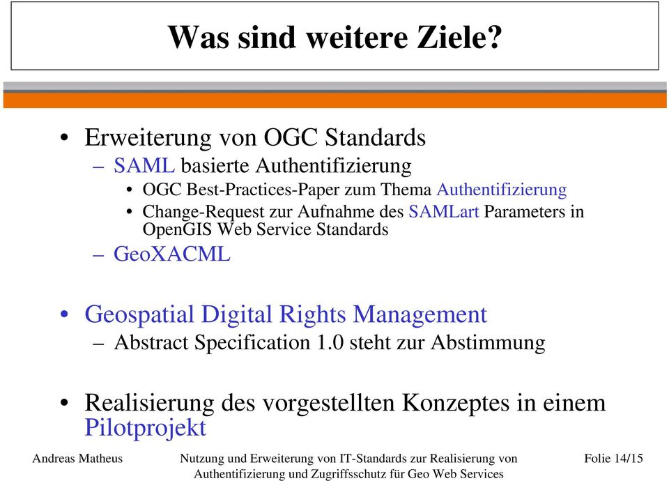 Authentifizierung Change-Request zur Aufnahme des SAMLart Parameters in OpenGIS Web Service