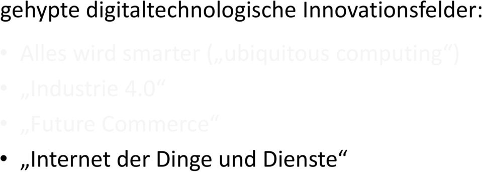 ( ubiquitous computing ) Industrie 4.