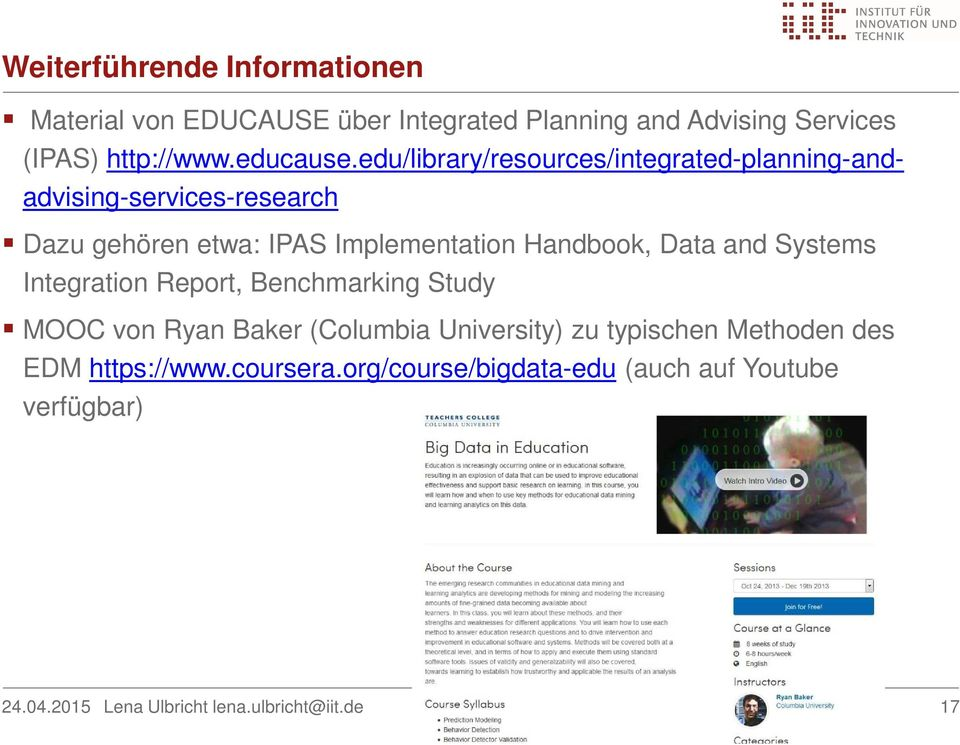 edu/library/resources/integrated-planning-andadvising-services-research Dazu gehören etwa: IPAS Implementation