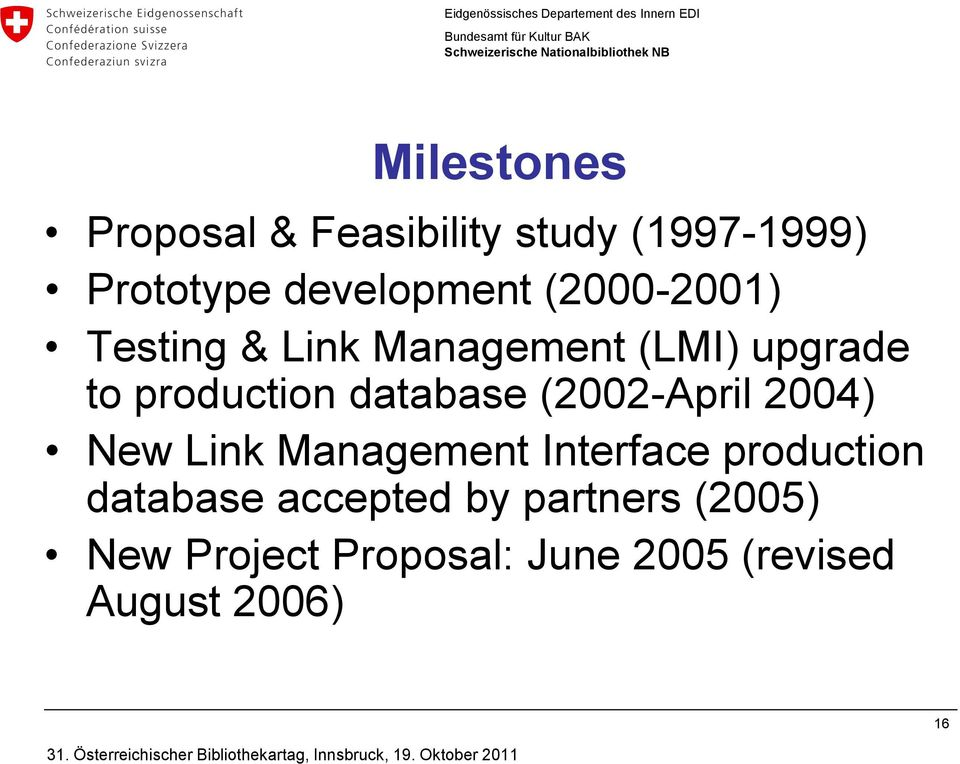 (2002-April 2004) New Link Management Interface production database