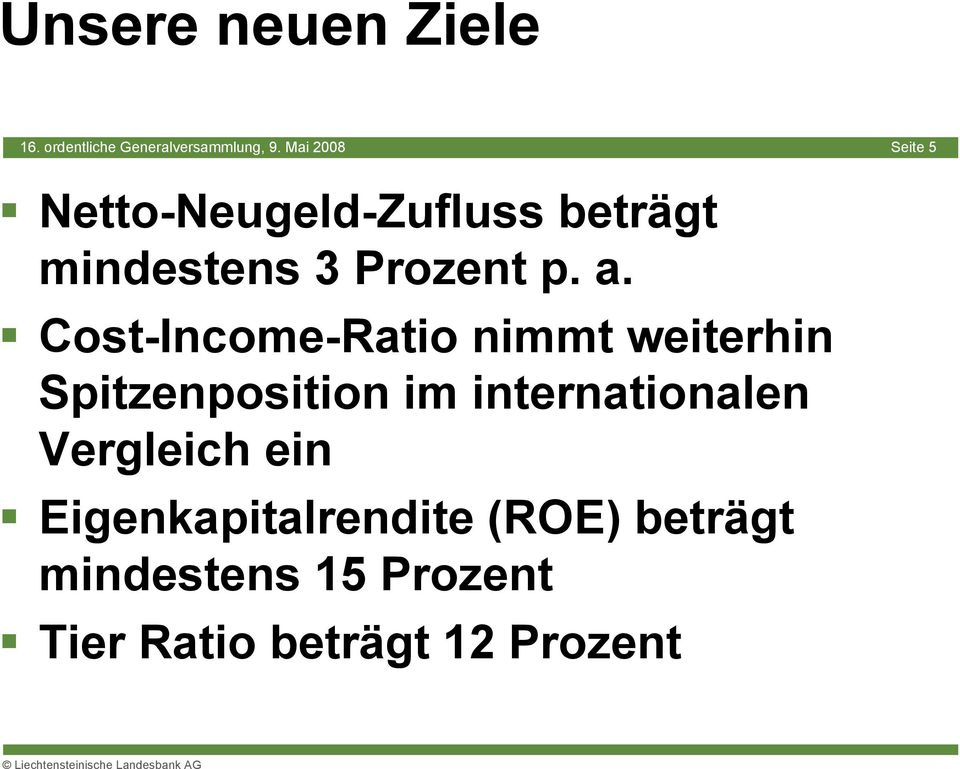 Cost-Income-Ratio nimmt weiterhin Spitzenposition im internationalen