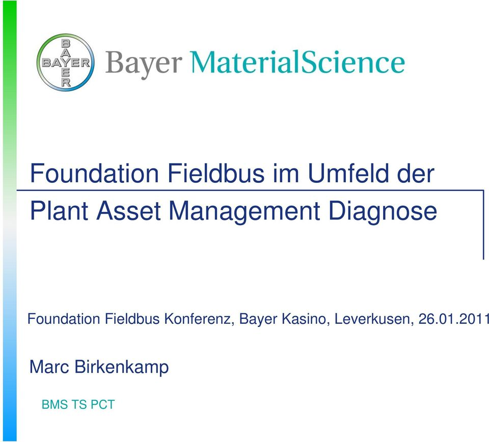 Foundation Fieldbus Konferenz, Bayer
