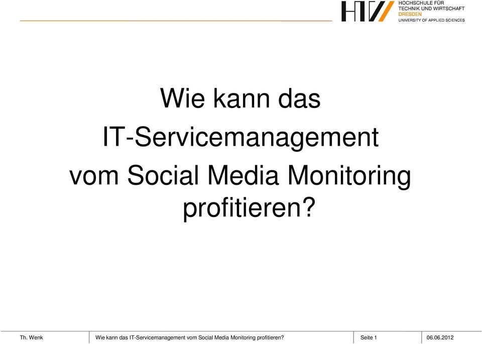 Wenk  Social Media Monitoring profitieren?