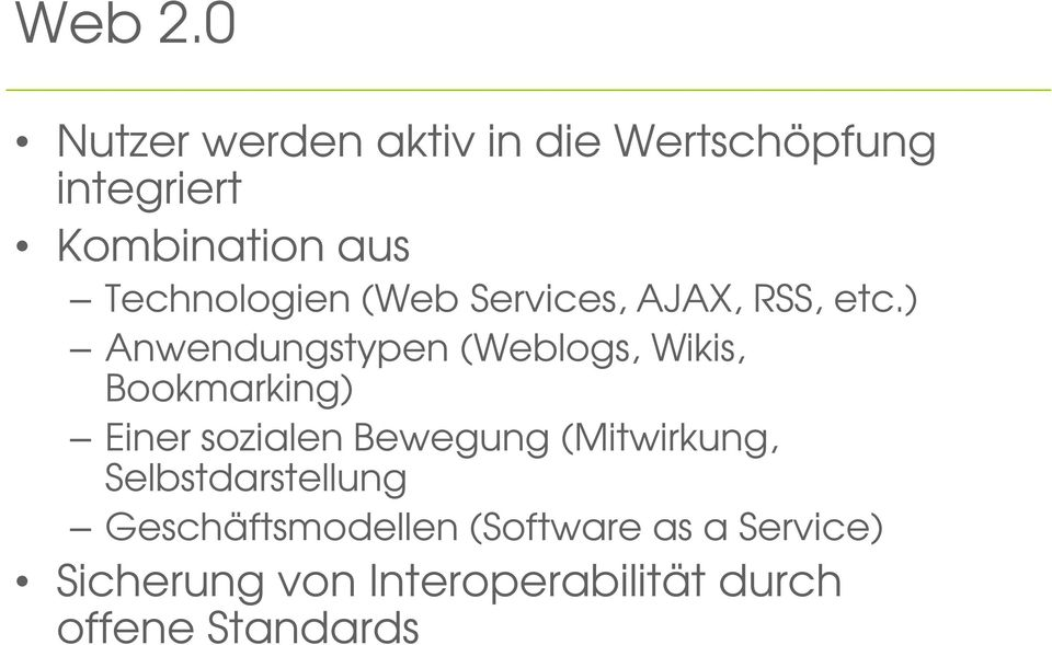 Technologien (Web Services, AJAX, RSS, etc.
