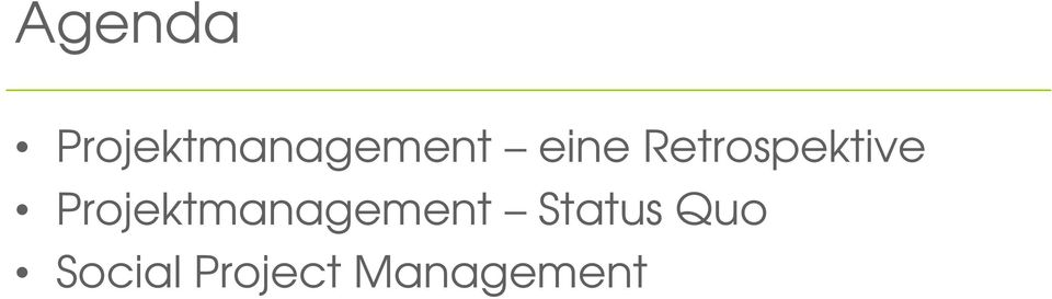 Projektmanagement Status