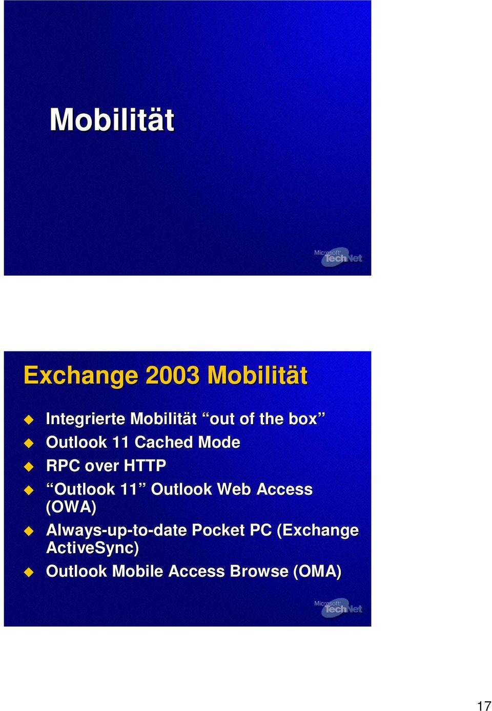 Outlook 11 Outlook Web Access (OWA) Always-up up-to-date