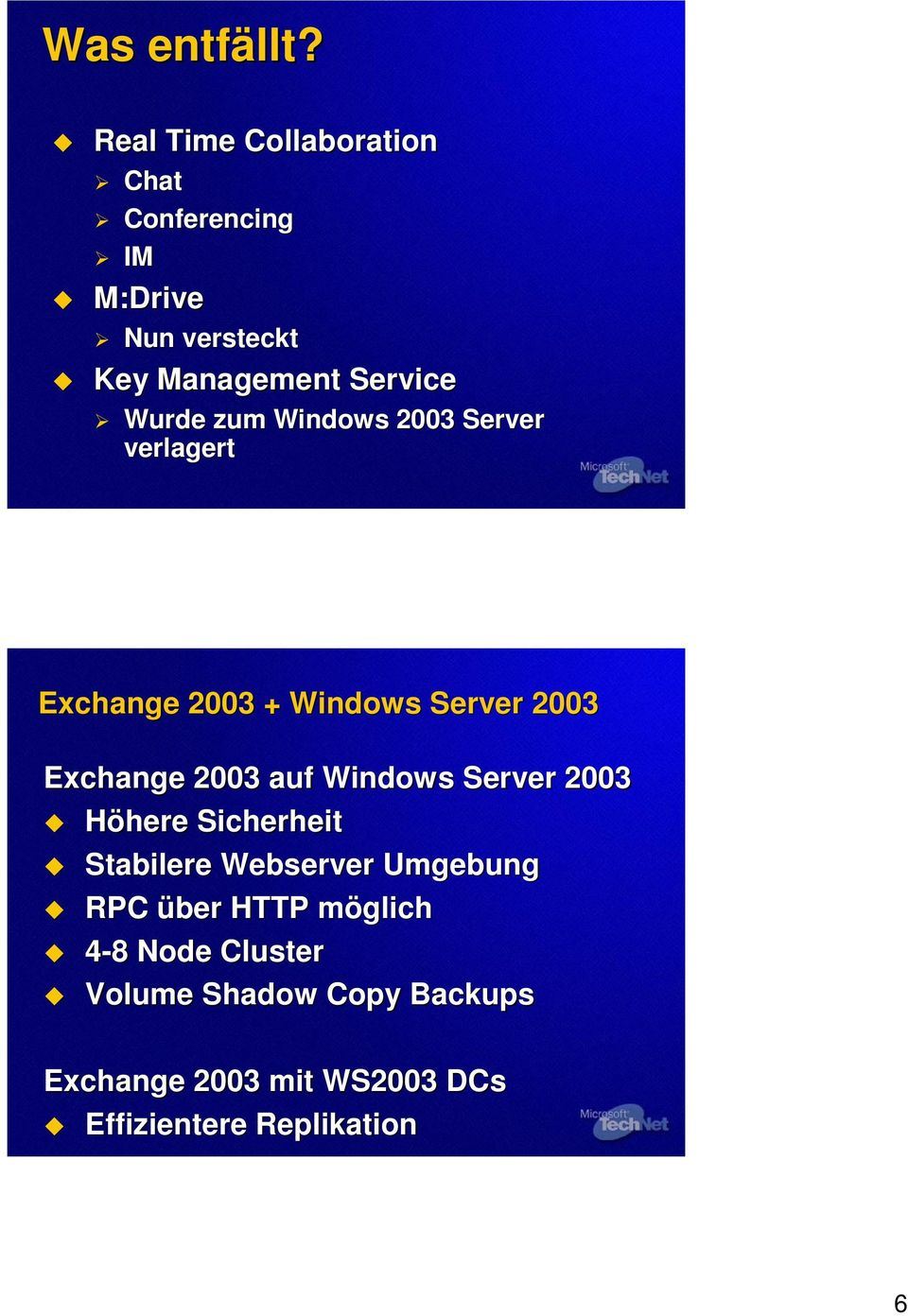 zum Windows 2003 Server verlagert Exchange 2003 + Windows Server 2003 Exchange 2003 auf Windows