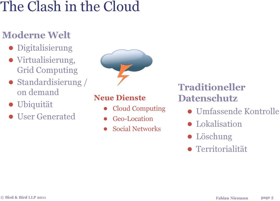 Neue Dienste Cloud Computing Geo-Location Social Networks