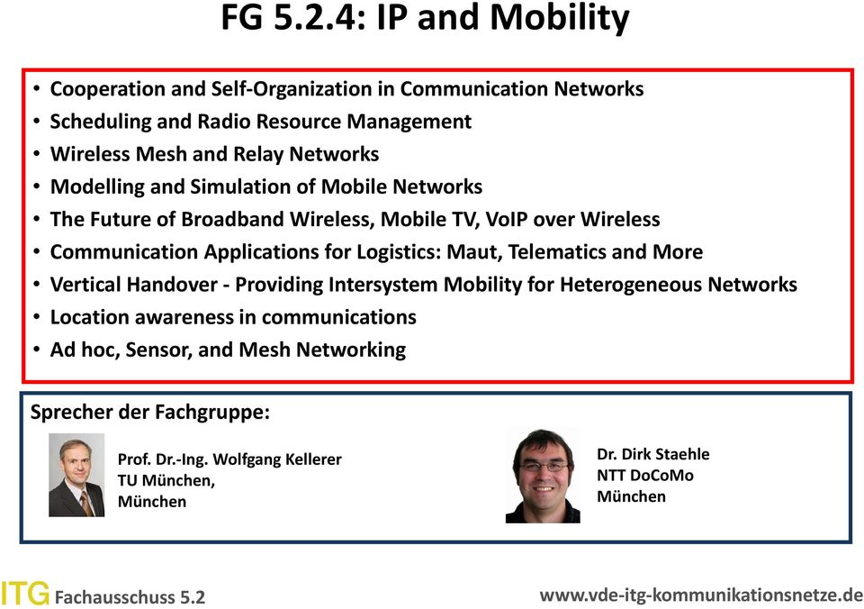 Networks Modelling and Simulation of Mobile Networks The Future of Broadband Wireless, Mobile TV, VoIP over Wireless Communication Applications for